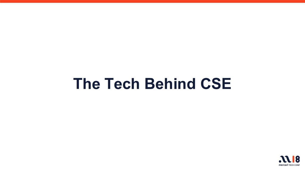 The Tech Behind CSE