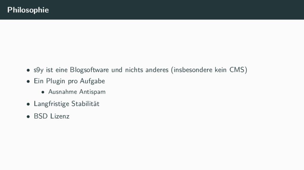 Philosophie • s9y ist eine Blogsoftware und nic...