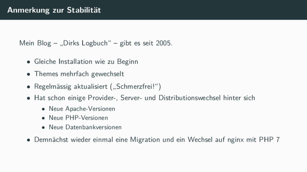 """Anmerkung zur Stabilität Mein Blog – """"Dirks Log..."""