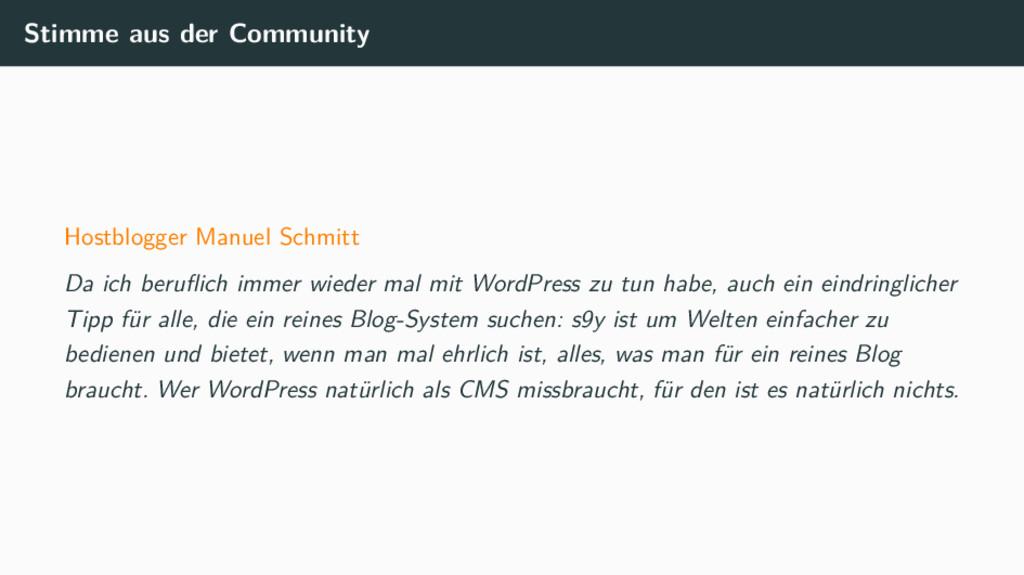 Stimme aus der Community Hostblogger Manuel Sch...