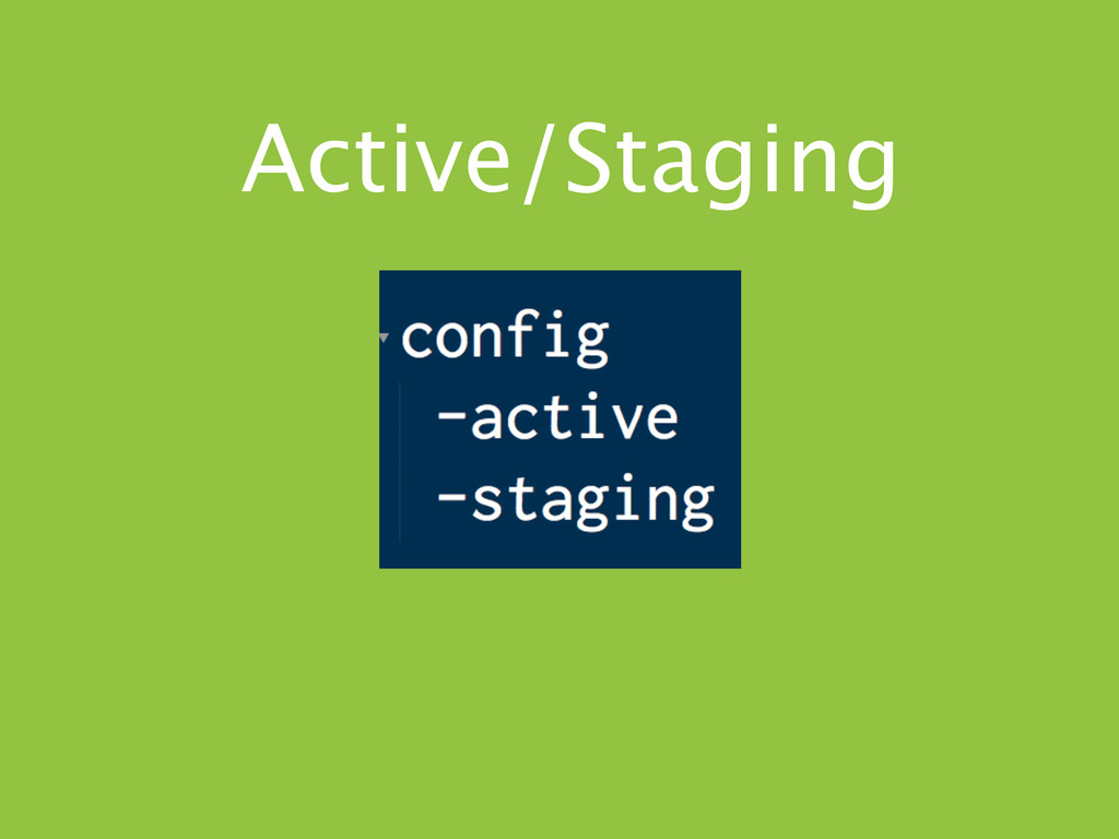 Active/Staging