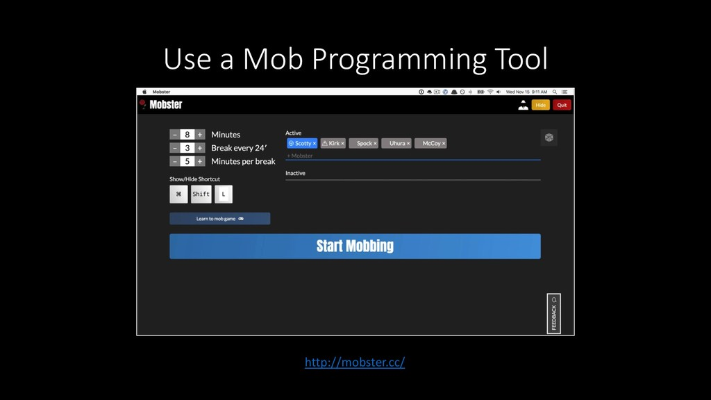 Use a Mob Programming Tool http://mobster.cc/