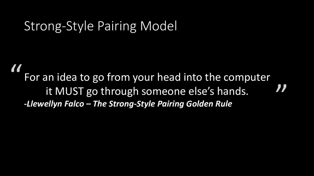Strong-Style Pairing Model For an idea to go fr...