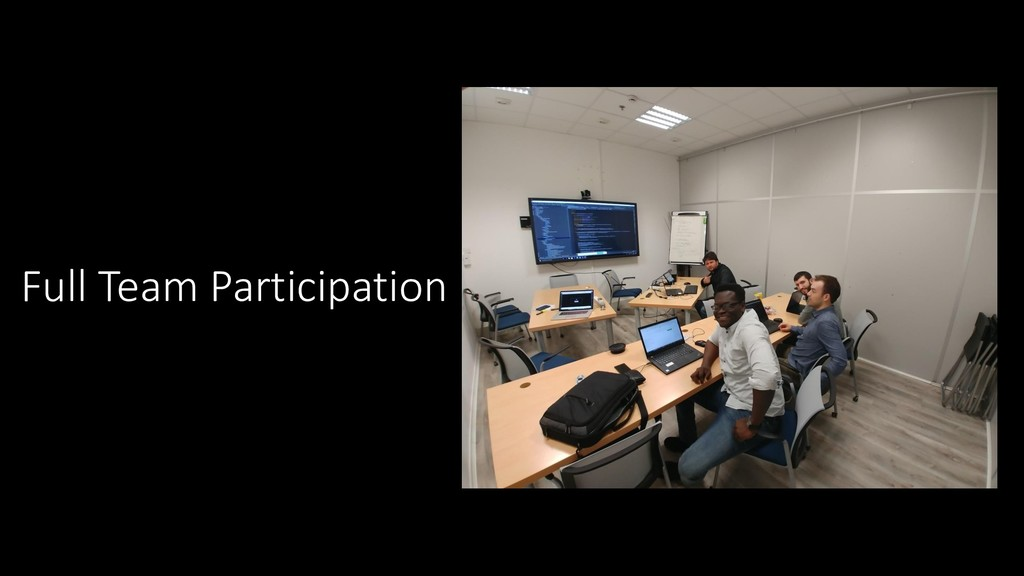 Full Team Participation