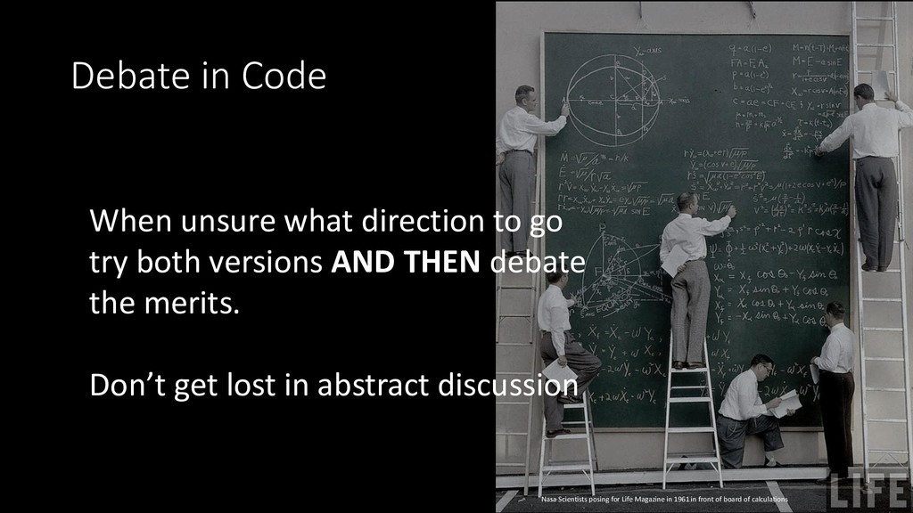 Debate in Code When unsure what direction to go...