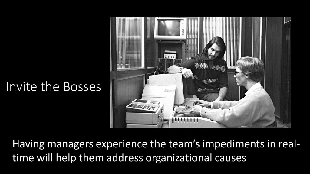 Invite the Bosses Having managers experience th...