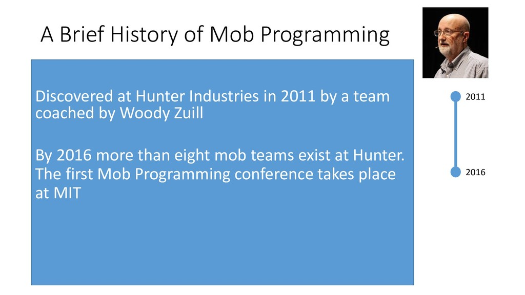 2011 2016 A Brief History of Mob Programming Di...