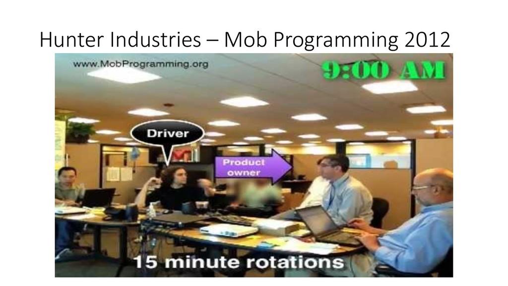 Hunter Industries – Mob Programming 2012