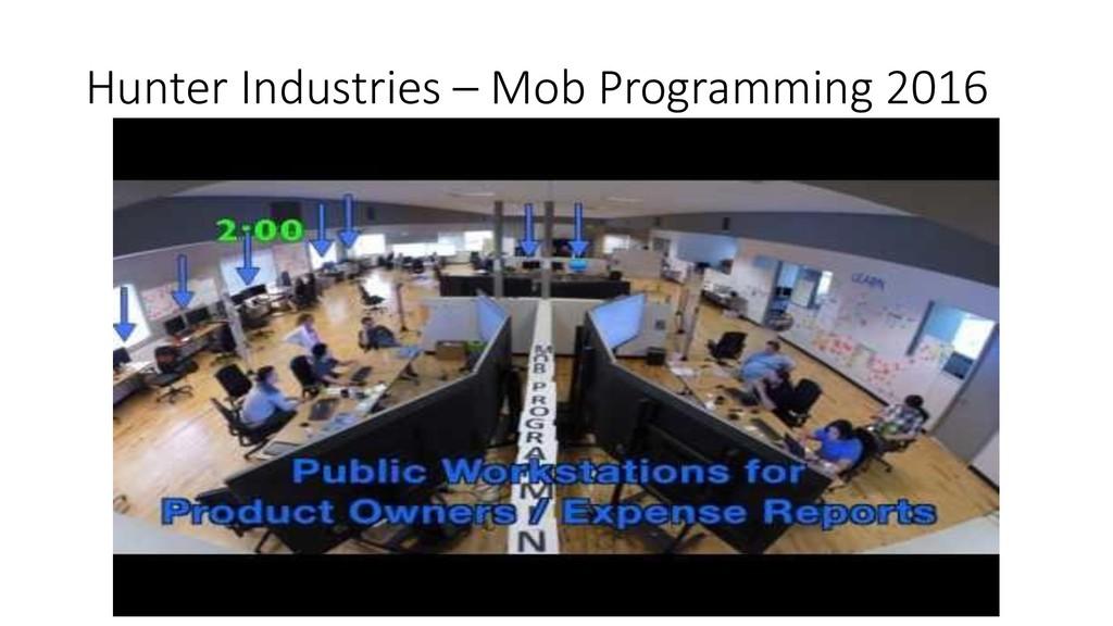 Hunter Industries – Mob Programming 2016