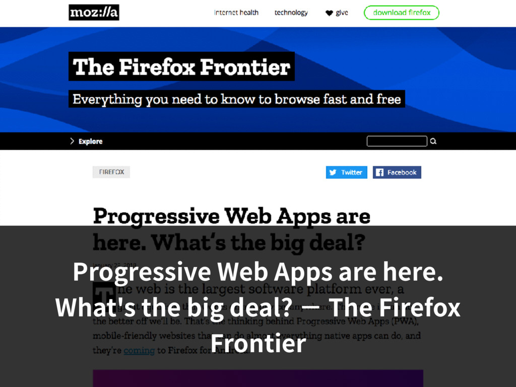 Progressive Web Apps are here. What's the big d...