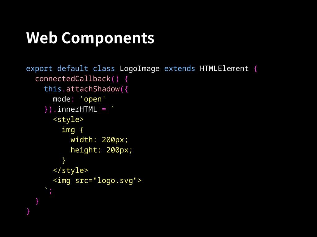 Web Components export default class LogoImage e...
