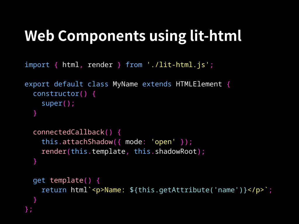 Web Components using lit-html import { html, re...
