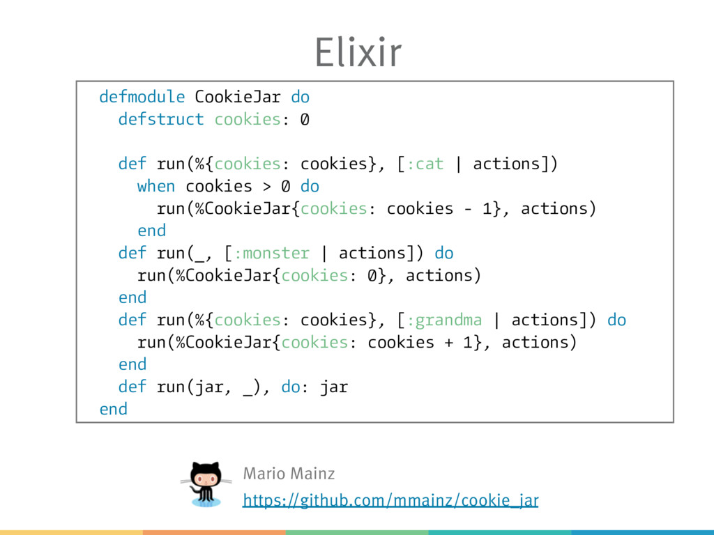 Elixir defmodule CookieJar do defstruct cookies...