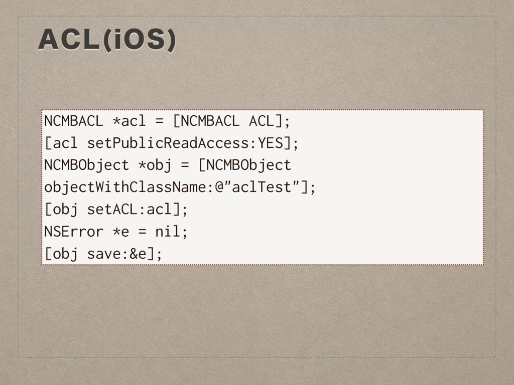 """""""$- J04  NCMBACL *acl = [NCMBACL ACL]; [acl set..."""