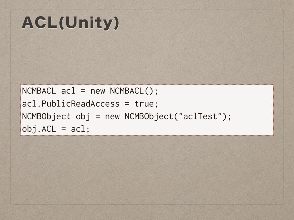 """""""$- 6OJUZ  NCMBACL acl = new NCMBACL(); acl.Pub..."""