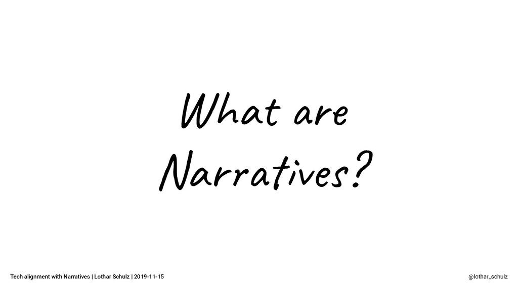 Tech alignment with Narratives | Lothar Schulz ...