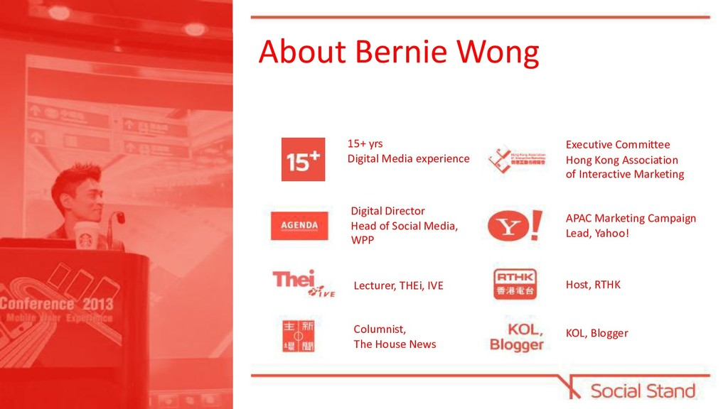 About Bernie Wong 15+ yrs Digital Media experie...