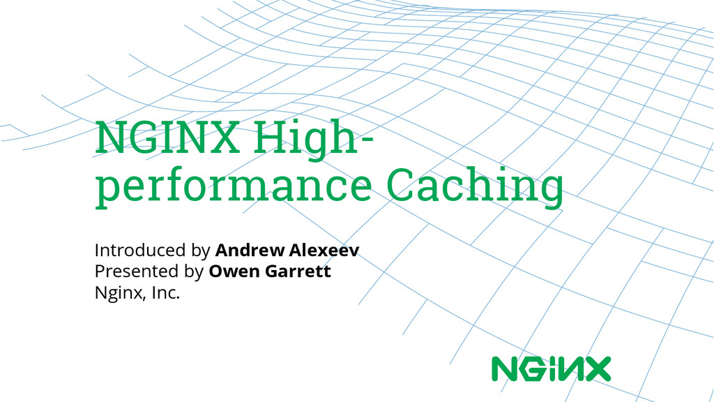 NGINX High- performance Caching Introduced by A...
