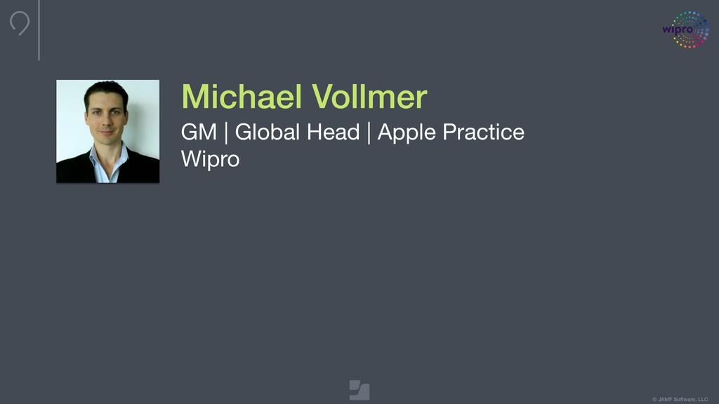 © JAMF Software, LLC Michael Vollmer GM | Globa...