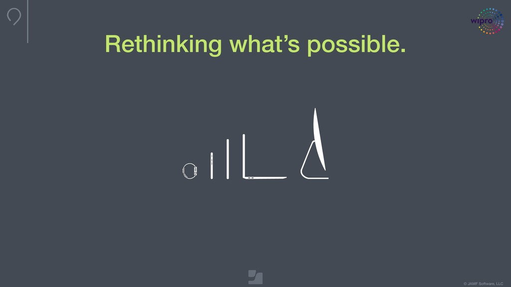 © JAMF Software, LLC Rethinking what's possible.