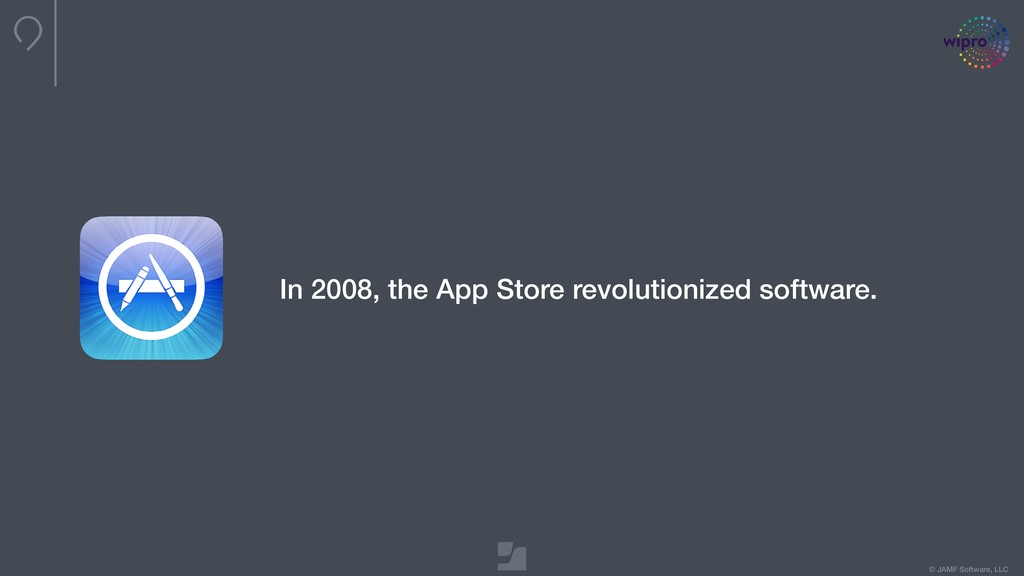 © JAMF Software, LLC In 2008, the App Store rev...