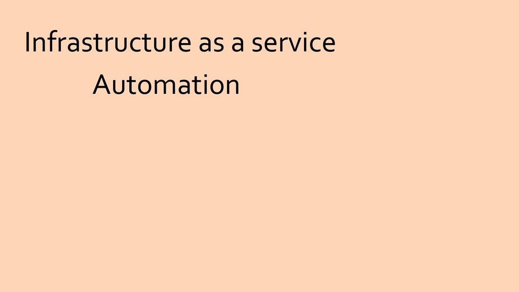 Infrastructure as a service Automation