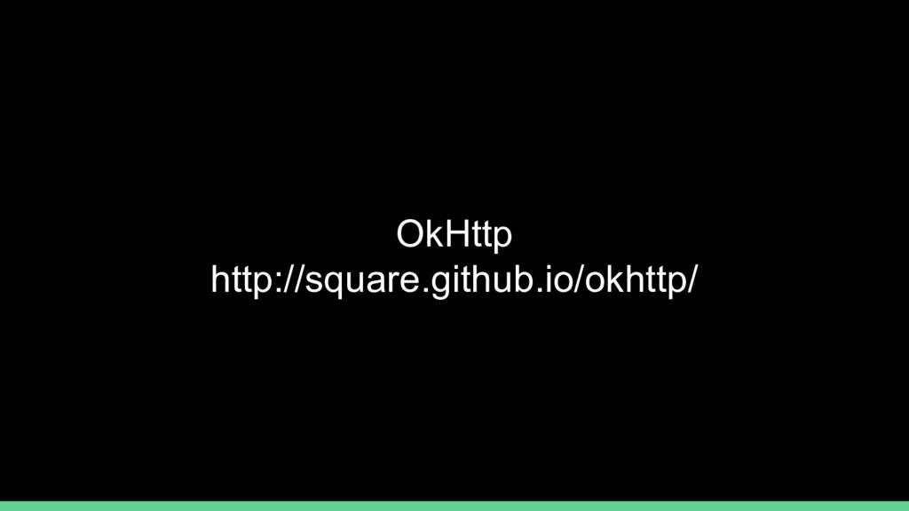 OkHttp http://square.github.io/okhttp/