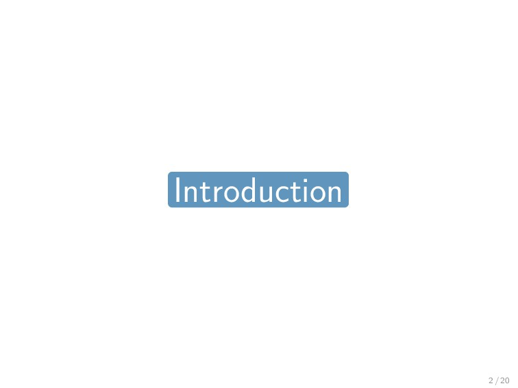 Introduction 2 / 20