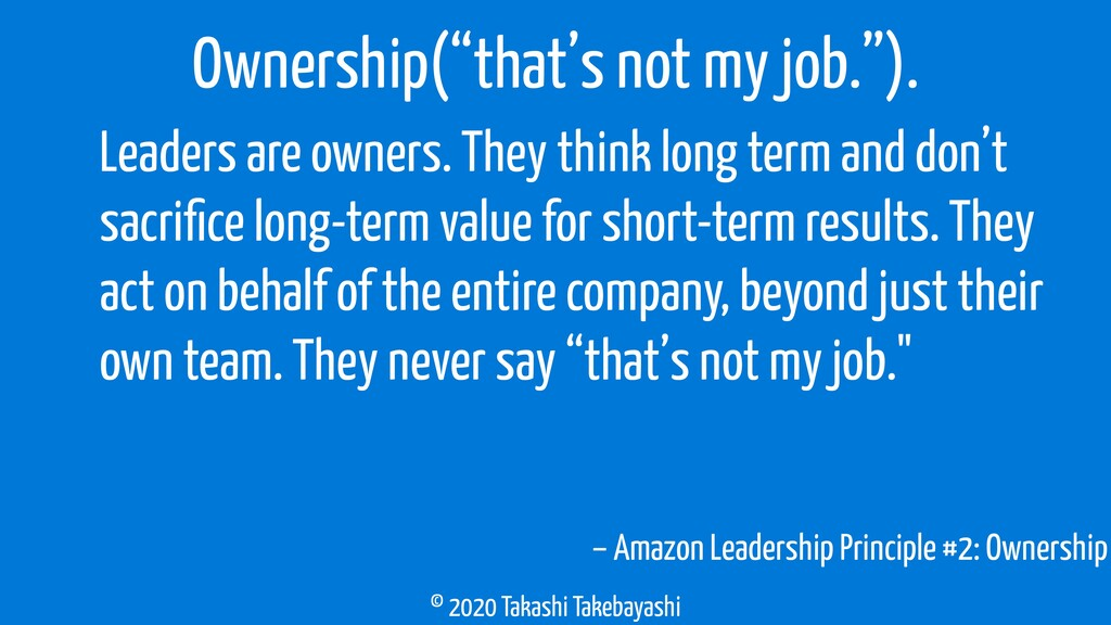© 2020 Takashi Takebayashi – Amazon Leadership ...