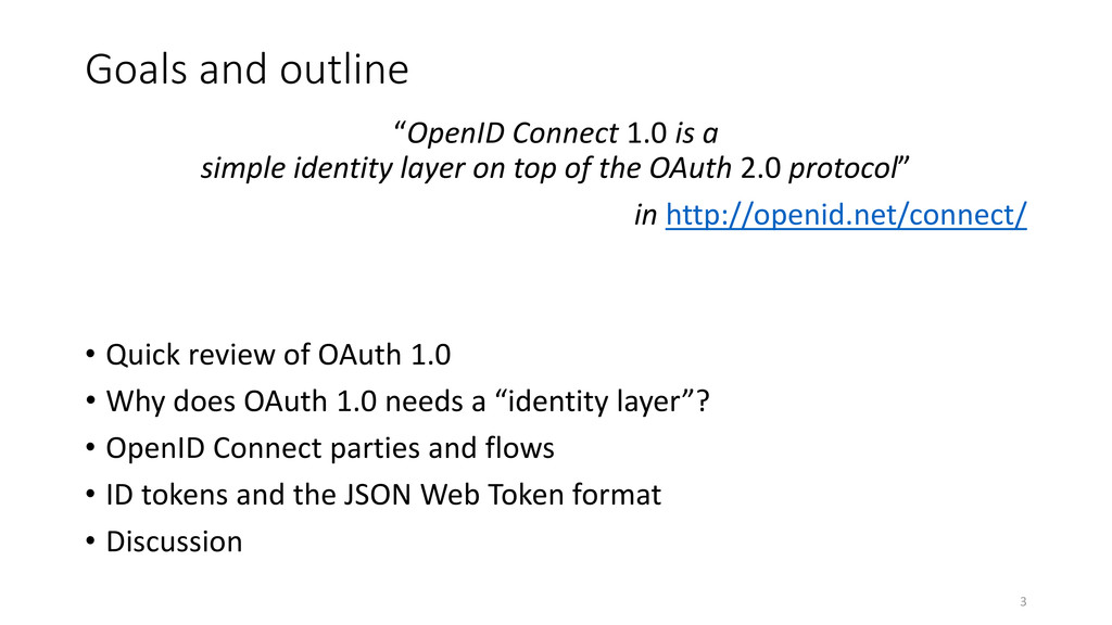"""Goals and outline """"OpenID Connect 1.0 is a simp..."""