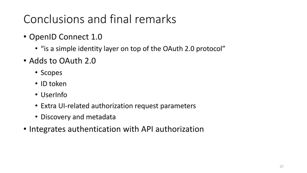 Conclusions and final remarks • OpenID Connect ...