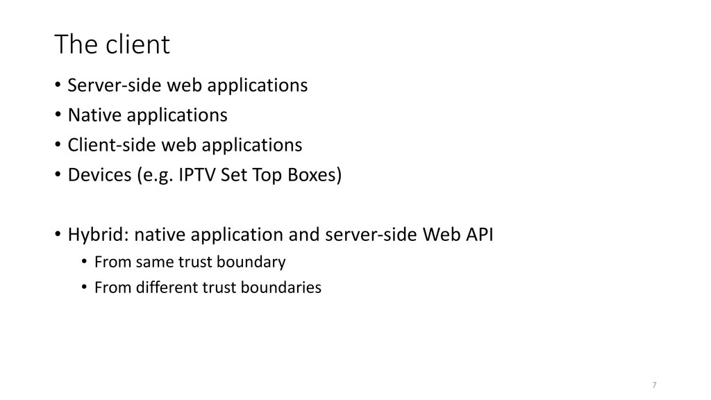 The client • Server-side web applications • Nat...