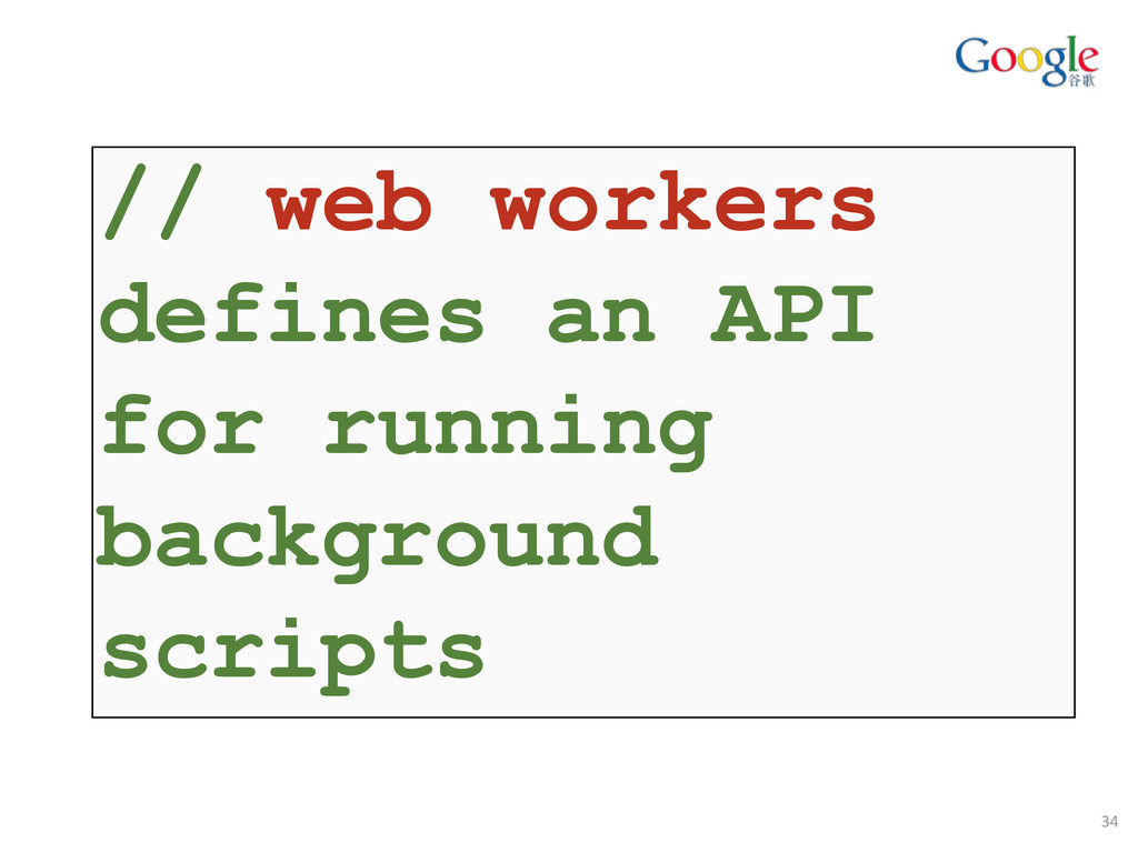 // web workers defines an API for running backg...