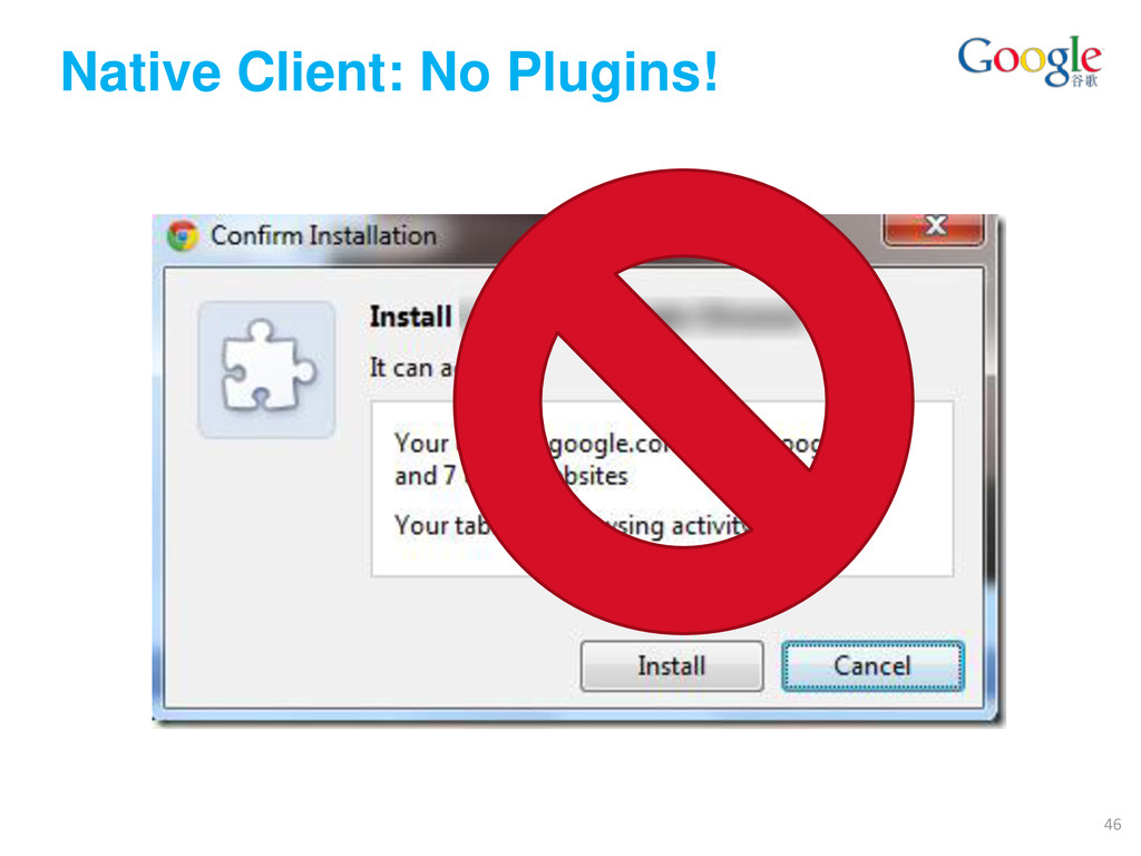 Native Client: No Plugins! 46
