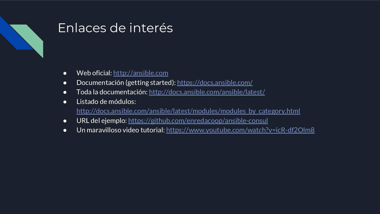 Enlaces de interés ● Web oficial: http://ansibl...