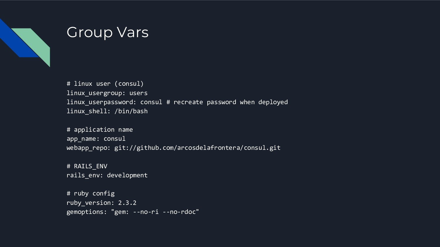 Group Vars # linux user (consul) linux_usergrou...