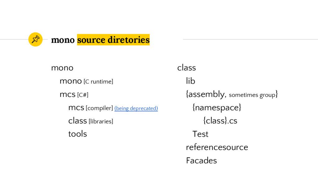 mono source diretories mono mono [C runtime] mc...