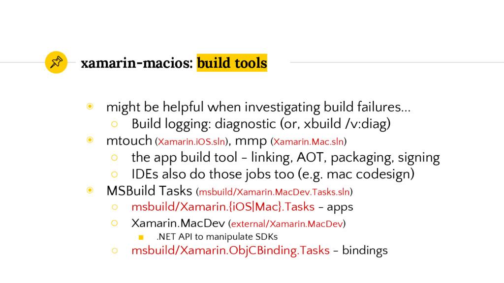 xamarin-macios: build tools ◉ might be helpful ...