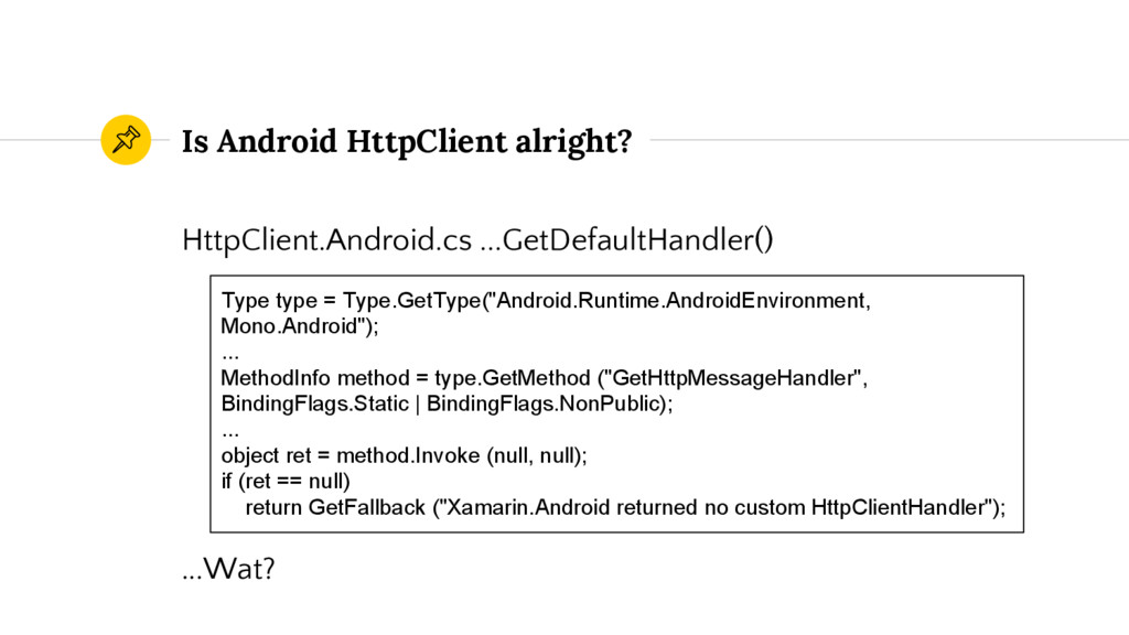 Is Android HttpClient alright? HttpClient.Andro...