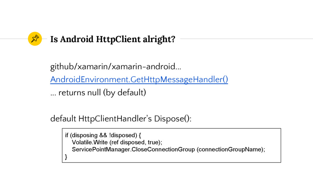 Is Android HttpClient alright? github/xamarin/x...