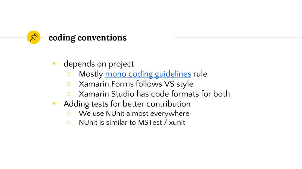 coding conventions ◉ depends on project ○ Mostl...