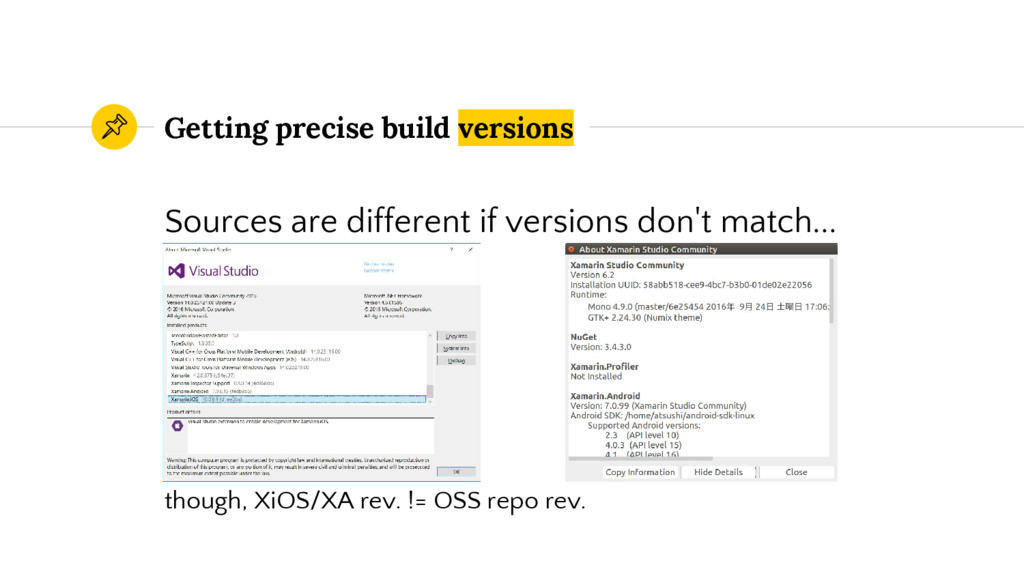 Getting precise build versions Sources are diff...
