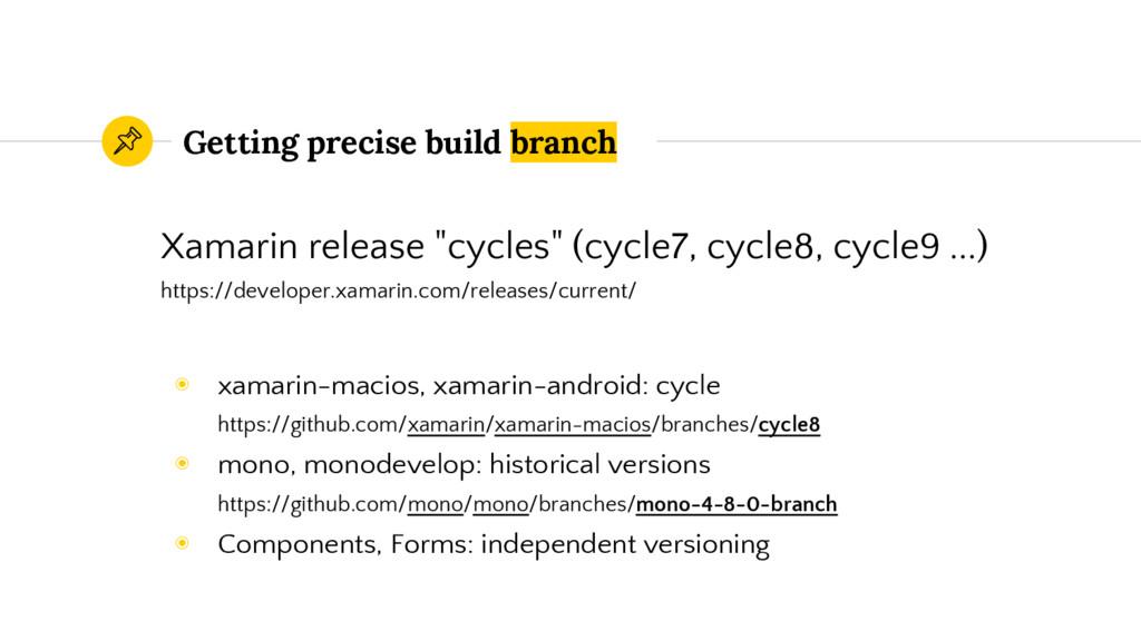 "Getting precise build branch Xamarin release ""c..."