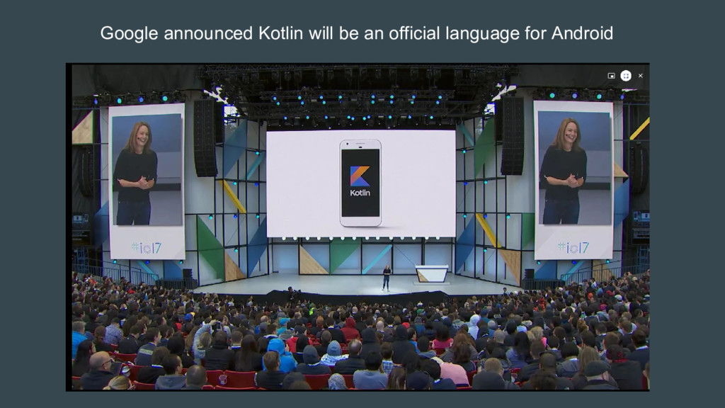 Google announced Kotlin will be an official lan...