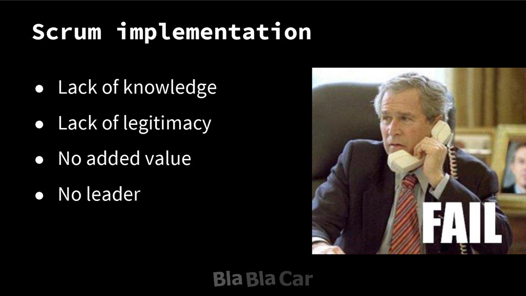 Scrum implementation ● Lack of knowledge ● Lack...