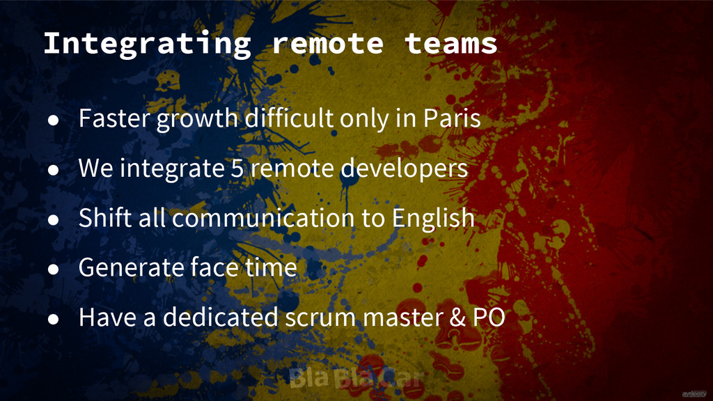 Integrating remote teams ● Faster growth diffic...