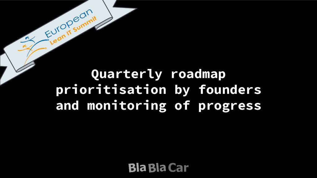 Quarterly roadmap prioritisation by founders an...