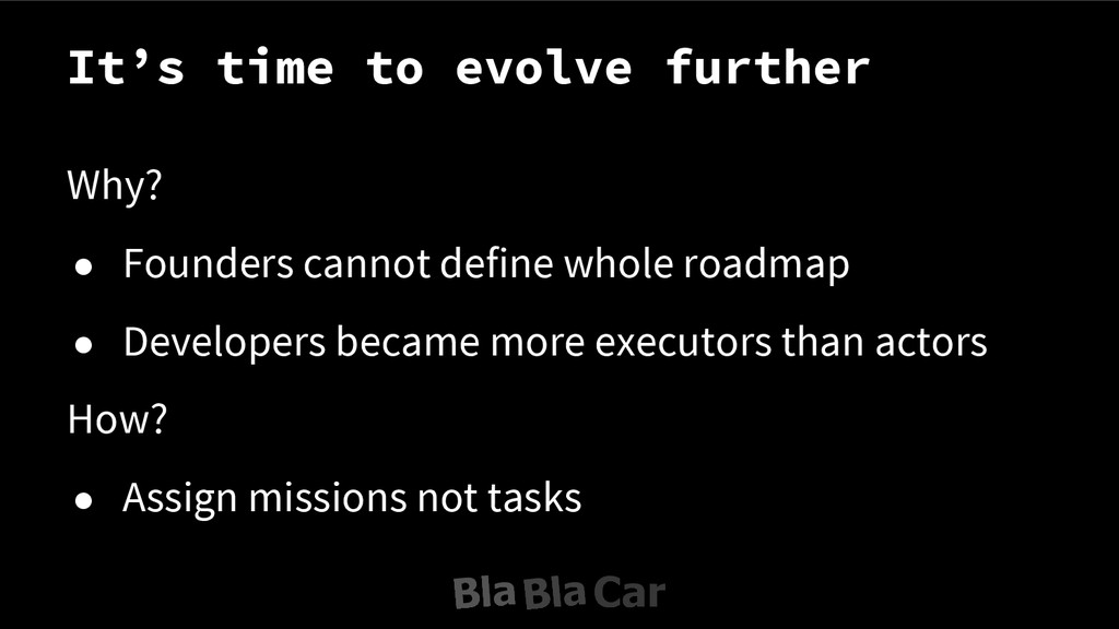 It's time to evolve further Why? ● Founders can...