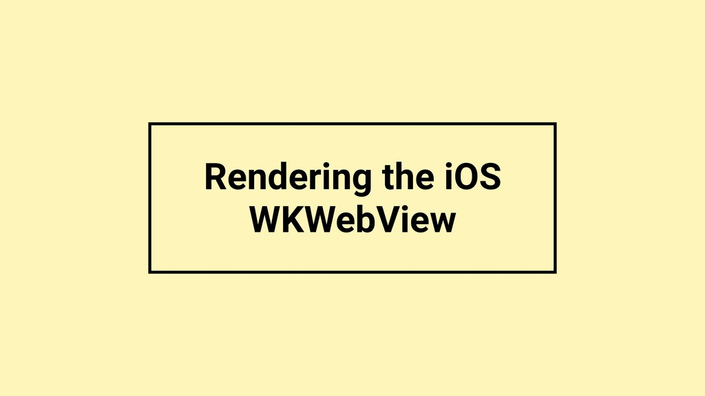Rendering the iOS WKWebView