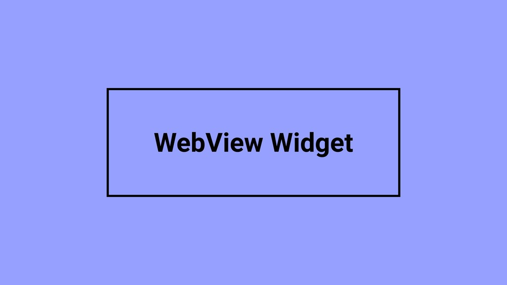WebView Widget